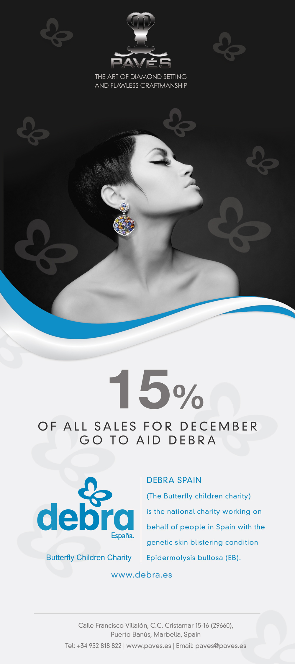 15% of all sales go to DEBRA Charity from Pavés Joyeros Marbella